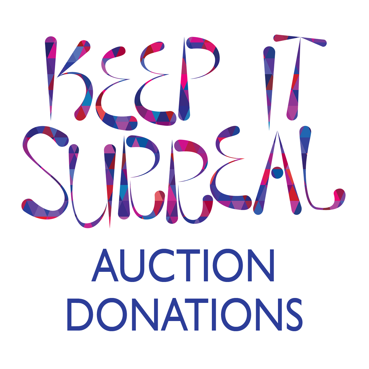 Keep It Surreal Auction Donations